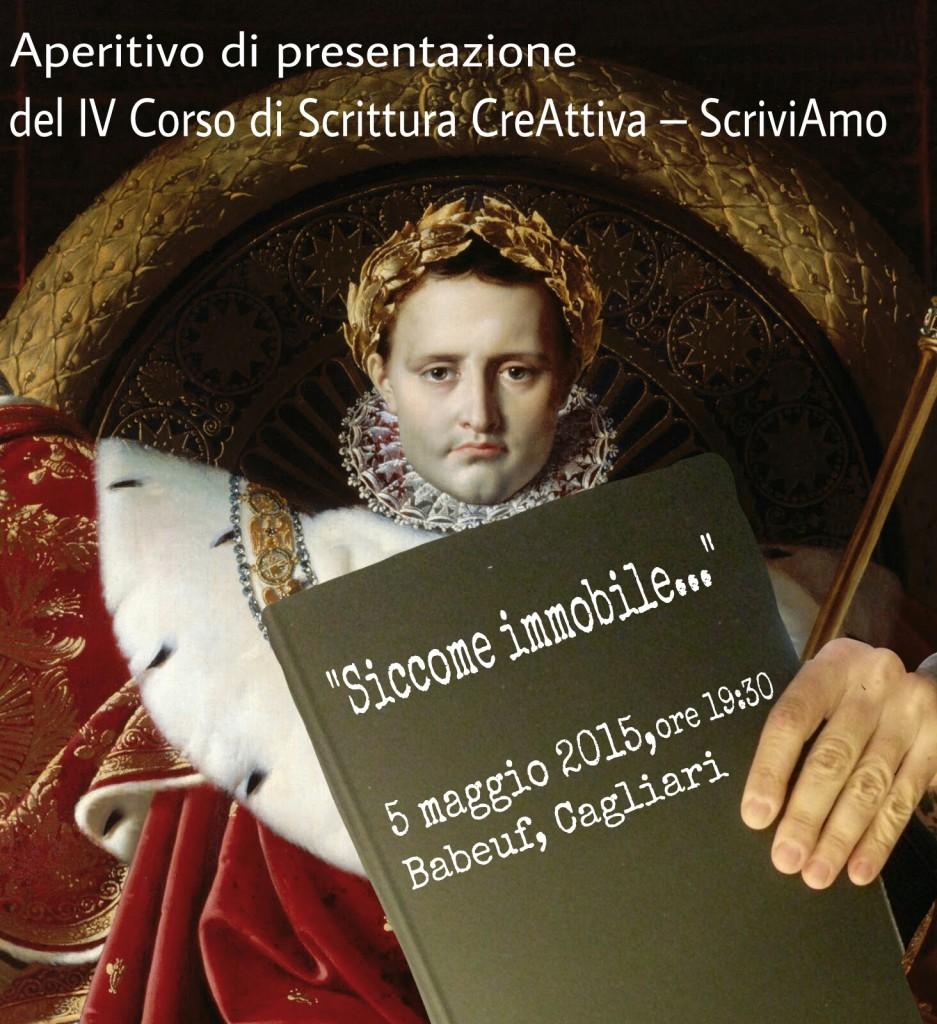Siccome immobile... - Aperitivo di presentazione del IV Corso di Scrittura CreAttiva - ScriviAmo (Edizione Primavera - Estate)