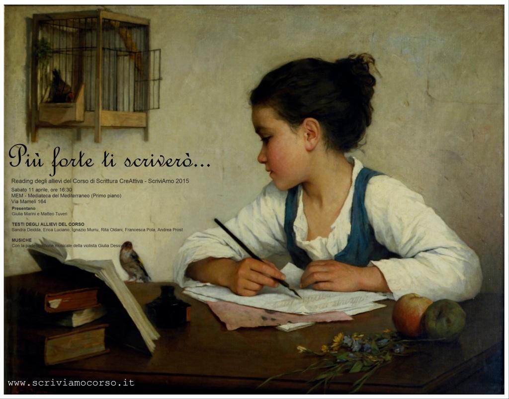 """""""Più forte ti scriverò…"""" - Reading degli allievi del Corso di Scrittura CreAttiva – ScriviAmo 2015"""